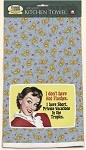 Hot Flashes Towel